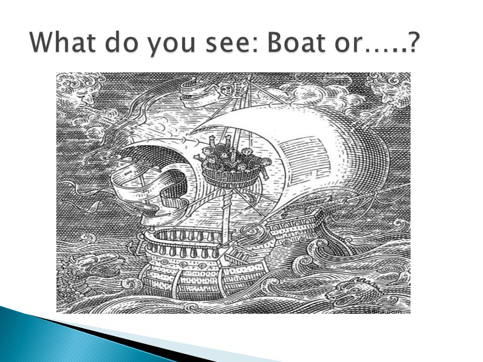 What do you see: Boat or…..