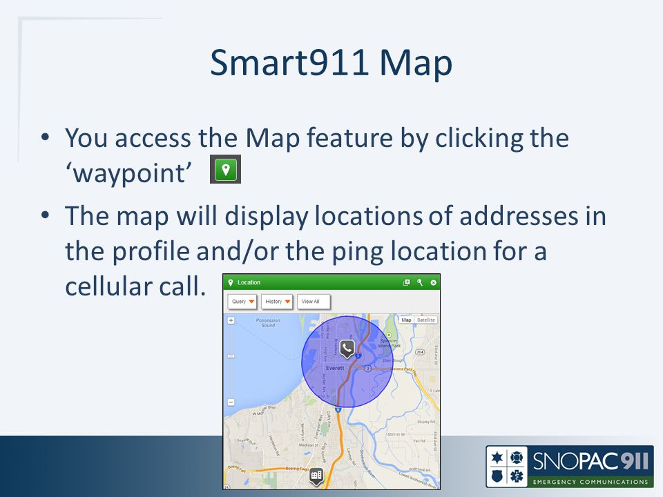 Smart911 Map You access the Map feature by clicking the 'waypoint'