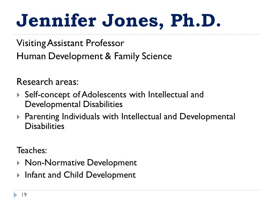 Jennifer Jones, Ph.D. Visiting Assistant Professor
