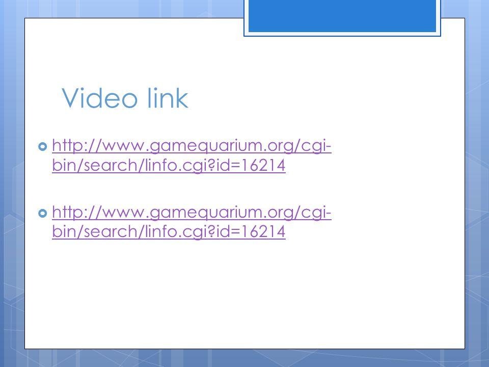Video link http://www.gamequarium.org/cgi-bin/search/linfo.cgi id=16214