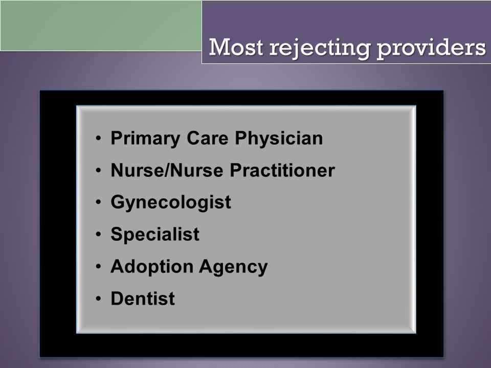 Most rejecting providers
