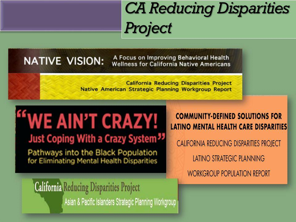 CA Reducing Disparities Project
