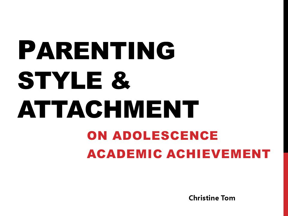 Parenting Style & Attachment