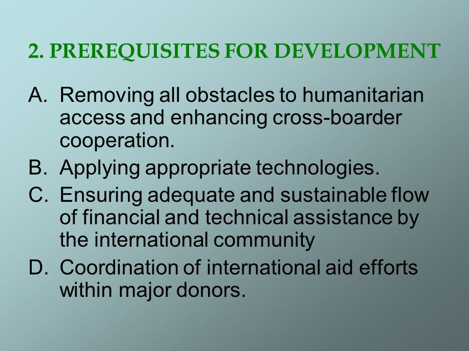 2. PREREQUISITES FOR DEVELOPMENT