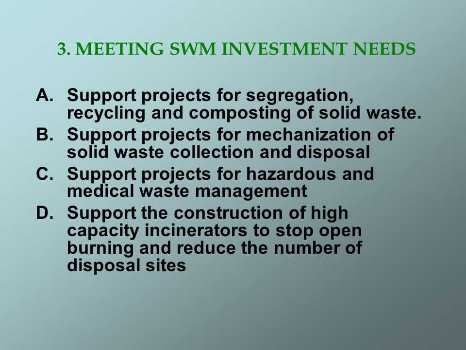 3. MEETING SWM INVESTMENT NEEDS