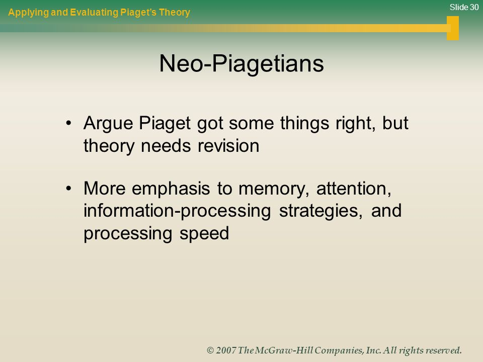 Applying and Evaluating Piaget's Theory