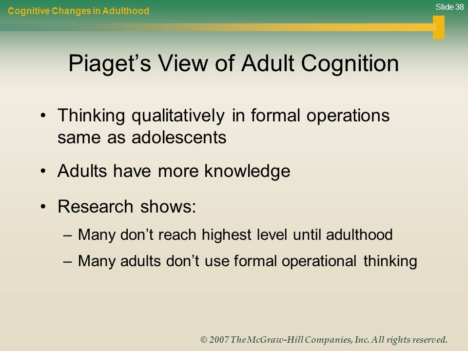 Piaget's View of Adult Cognition