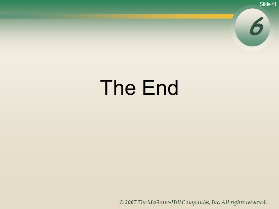 6 The End