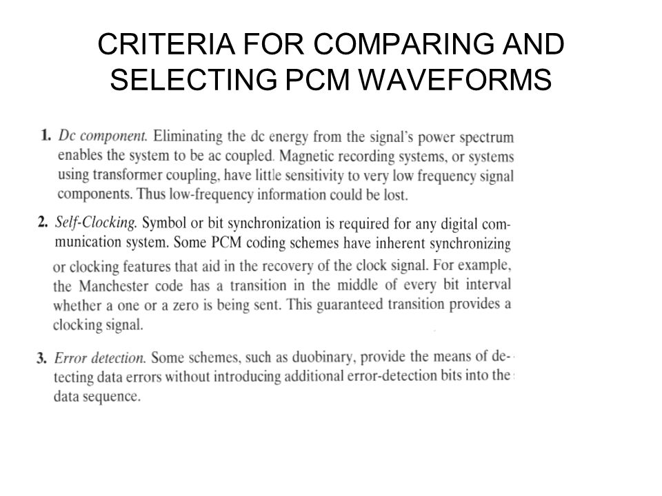 CRITERIA FOR COMPARING AND SELECTING PCM WAVEFORMS