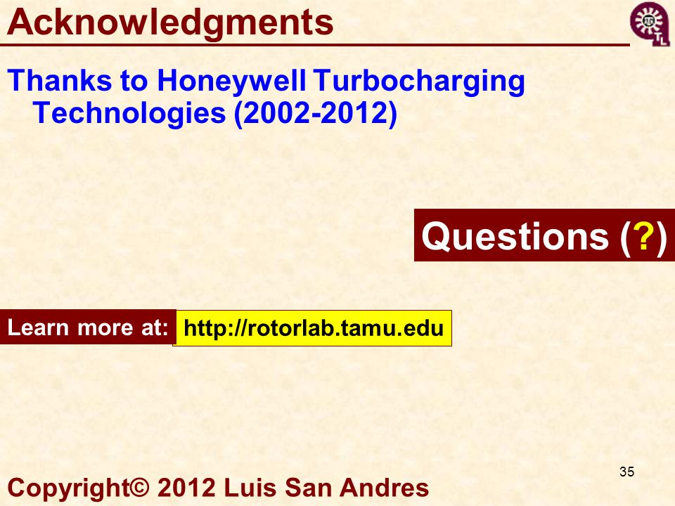 Questions ( ) Acknowledgments