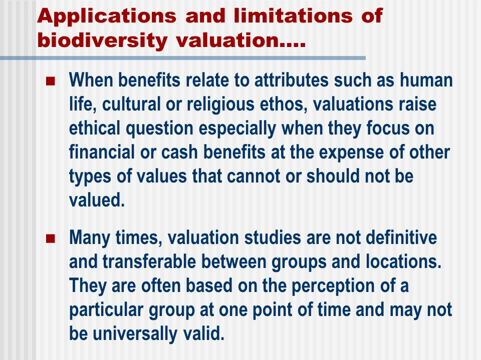 Applications and limitations of biodiversity valuation….