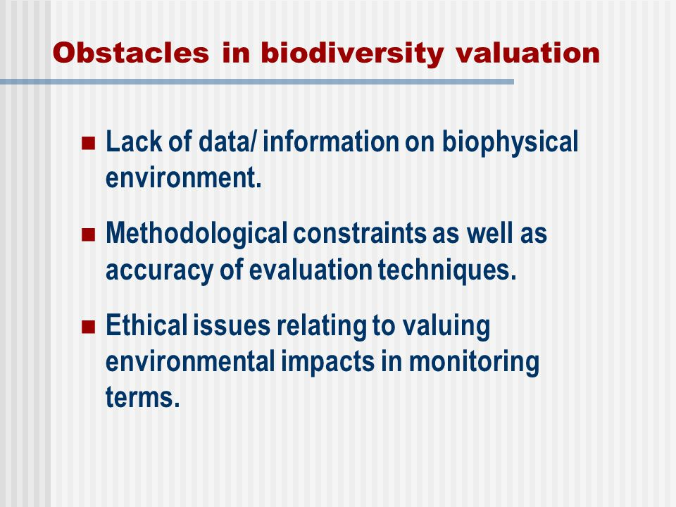 Obstacles in biodiversity valuation