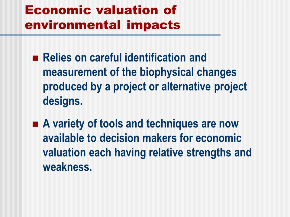 Economic valuation of environmental impacts