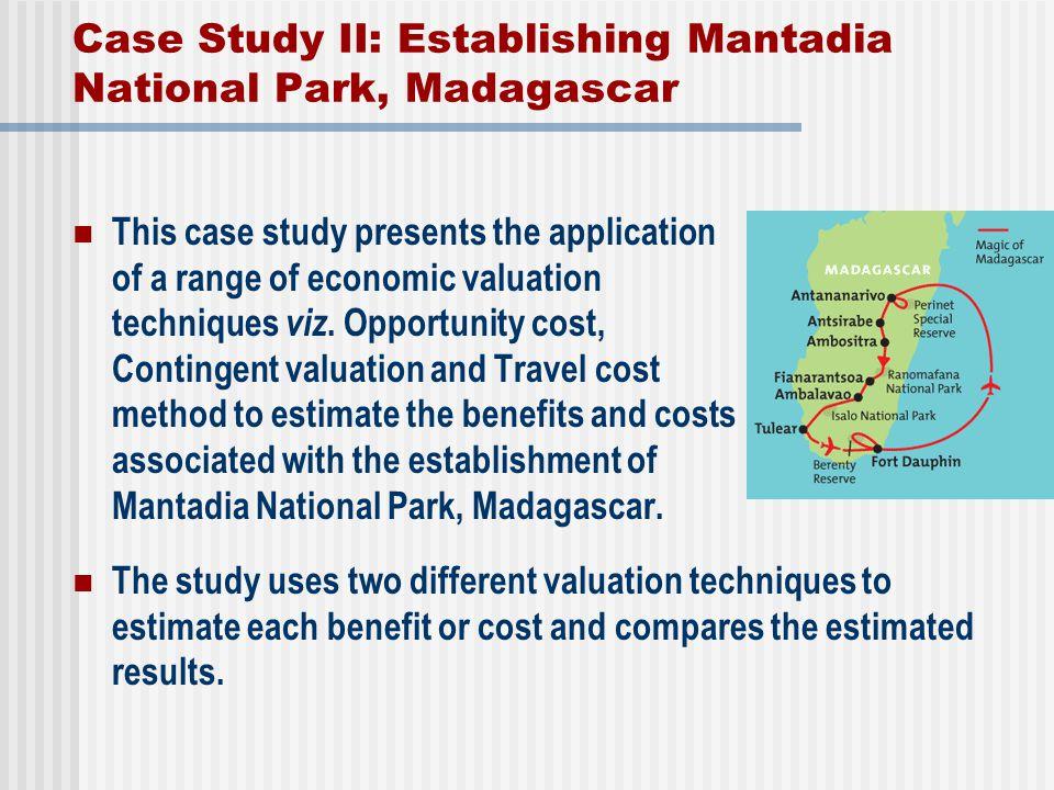Case Study II: Establishing Mantadia National Park, Madagascar