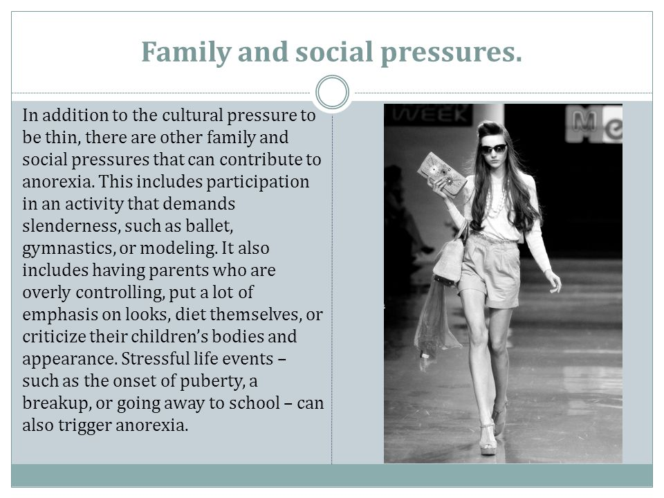 Family and social pressures.