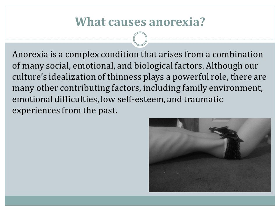 What causes anorexia