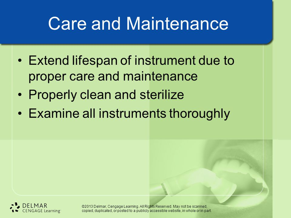 Care and Maintenance Extend lifespan of instrument due to proper care and maintenance. Properly clean and sterilize.