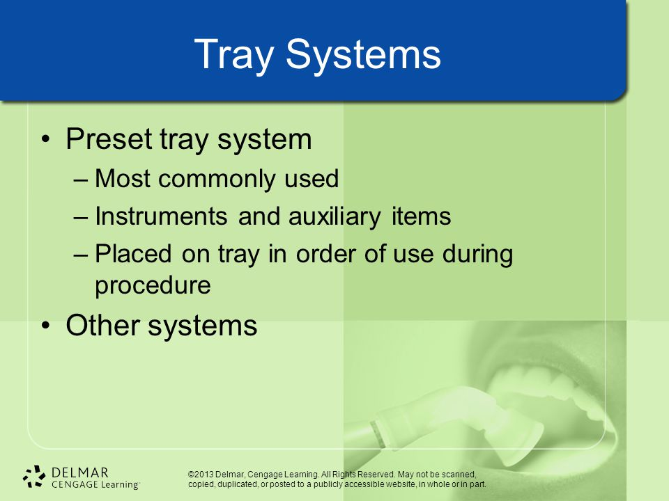 Tray Systems Preset tray system Other systems Most commonly used
