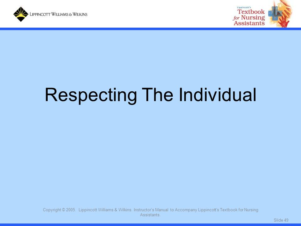 Respecting The Individual