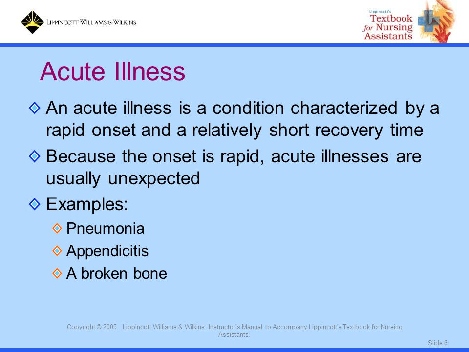 Acute Illness An acute illness is a condition characterized by a rapid onset and a relatively short recovery time.