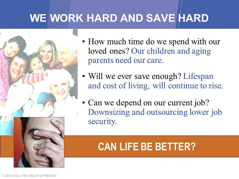 WE WORK HARD AND SAVE HARD