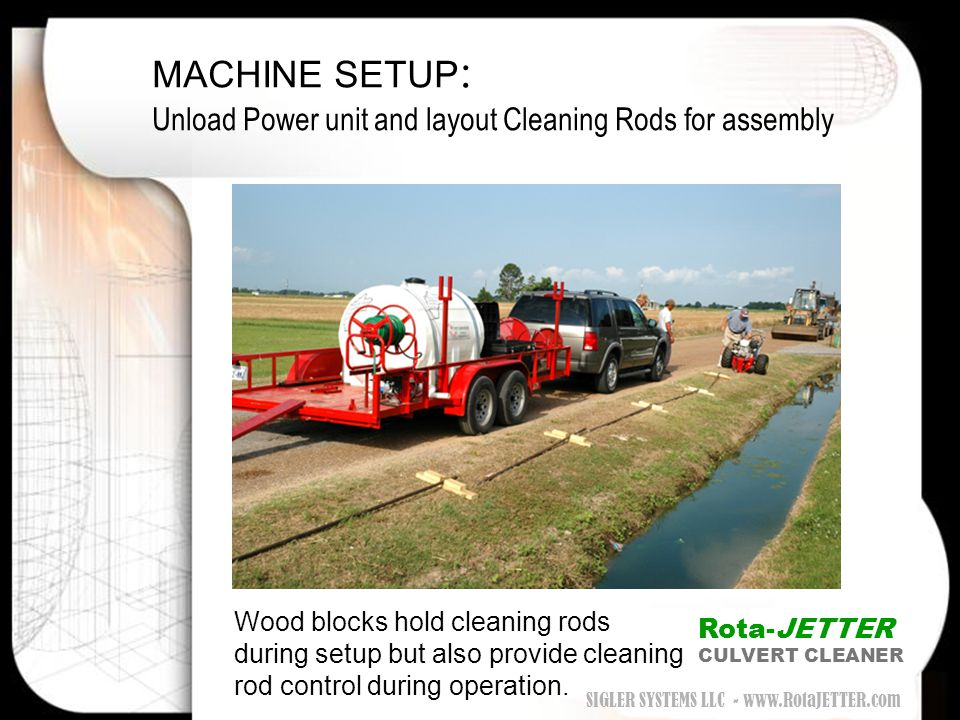 MACHINE SETUP: Unload Power unit and layout Cleaning Rods for assembly