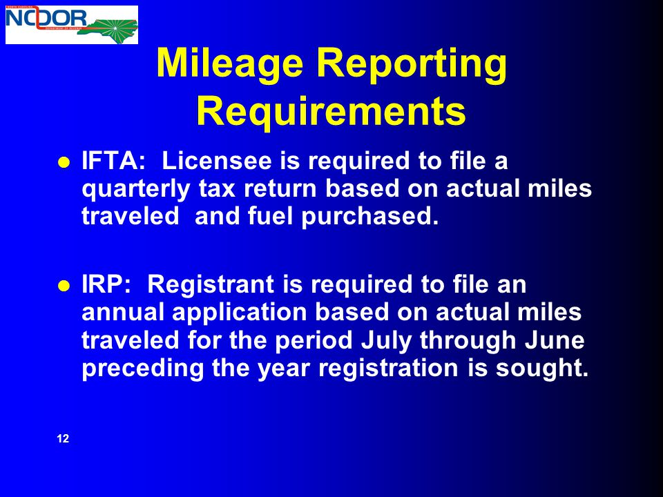 Mileage Reporting Requirements