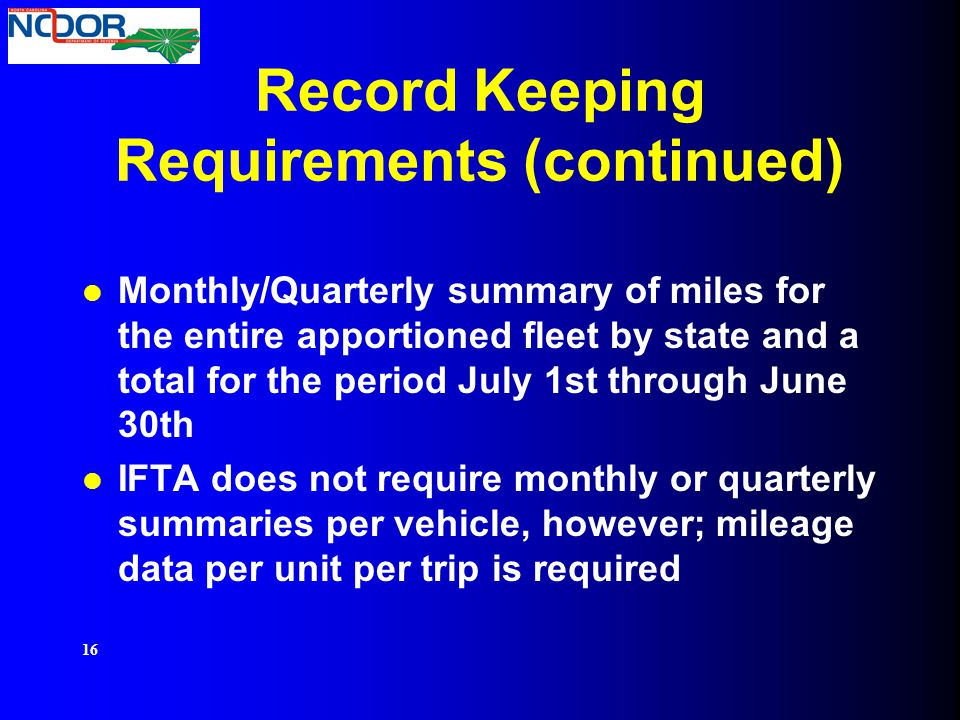 Record Keeping Requirements (continued)