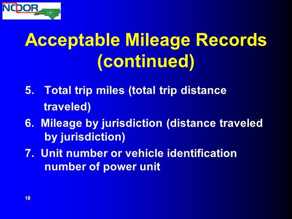 Acceptable Mileage Records (continued)