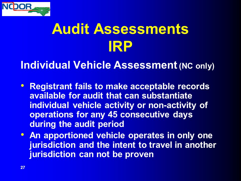Audit Assessments IRP Individual Vehicle Assessment (NC only)