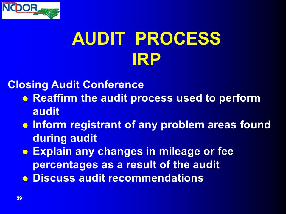 AUDIT PROCESS IRP Closing Audit Conference