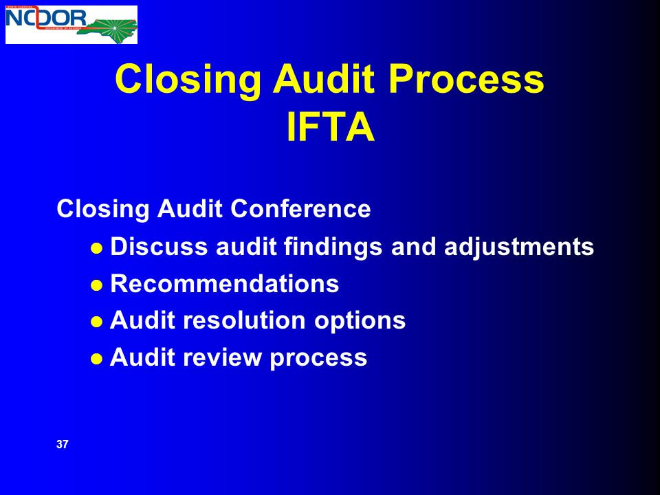 Closing Audit Process IFTA