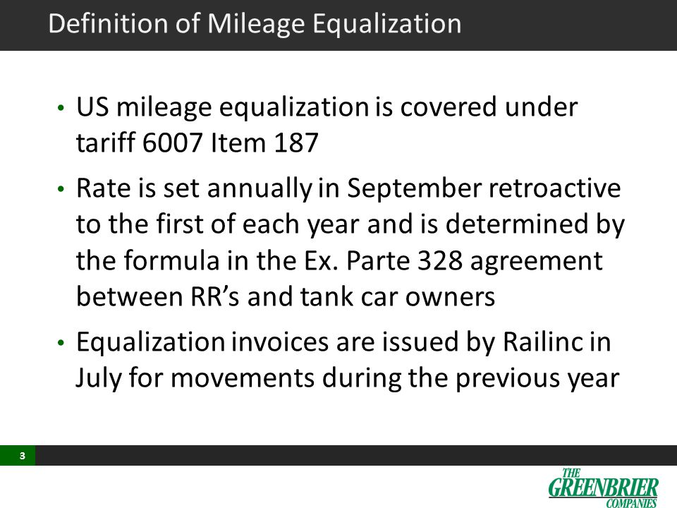 Mileage Adjustments Adjustments to equalization miles are sent to the RR's and can be made for up to three years.