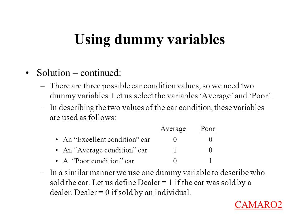Using dummy variables Solution – continued: CAMARO2