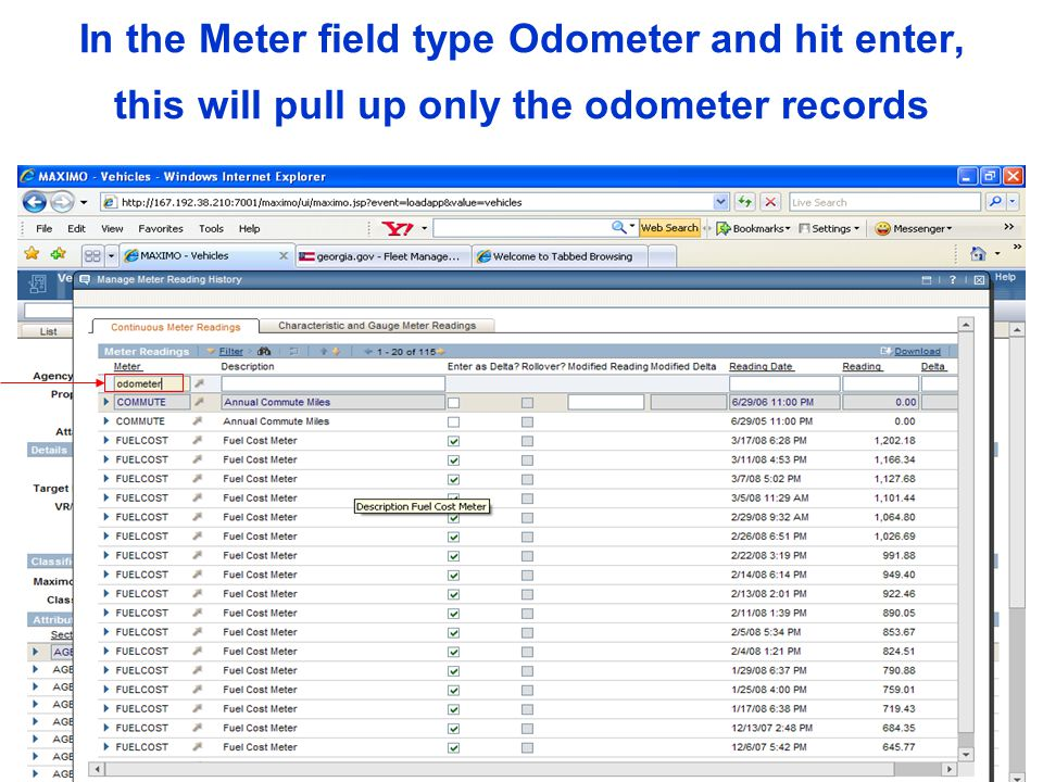 In the Meter field type Odometer and hit enter, this will pull up only the odometer records