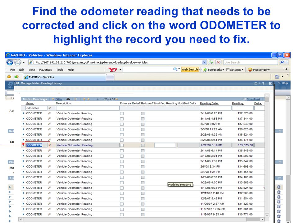 Find the odometer reading that needs to be corrected and click on the word ODOMETER to highlight the record you need to fix.