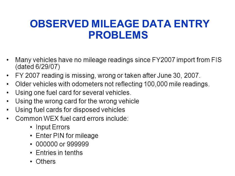OBSERVED MILEAGE DATA ENTRY PROBLEMS