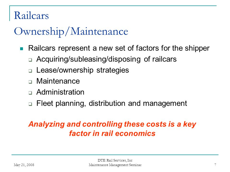 Railcars Ownership/Maintenance