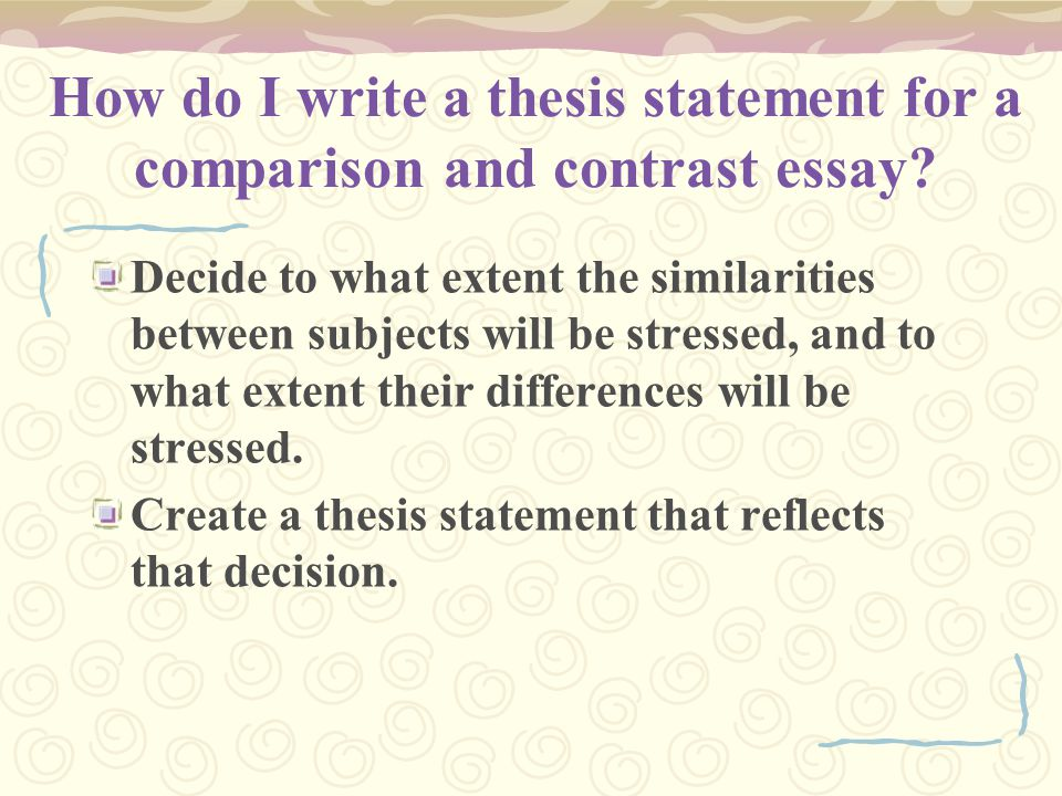 how to do a compare contrast essay While the purpose of a compare/contrast essay is to persuade, inform or explain,  the reasons one might want to do those things have more variety usually, a.