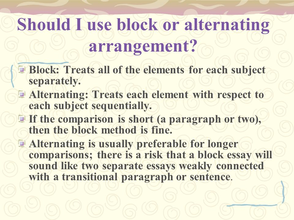 Should I use block or alternating arrangement