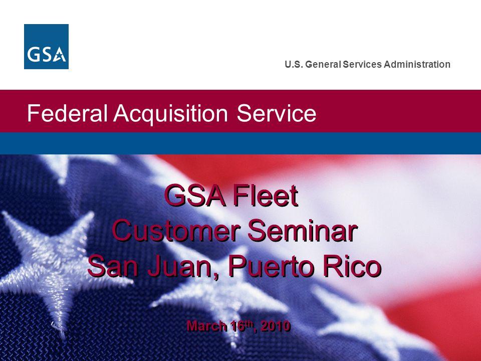 GSA Fleet Customer Seminar San Juan, Puerto Rico