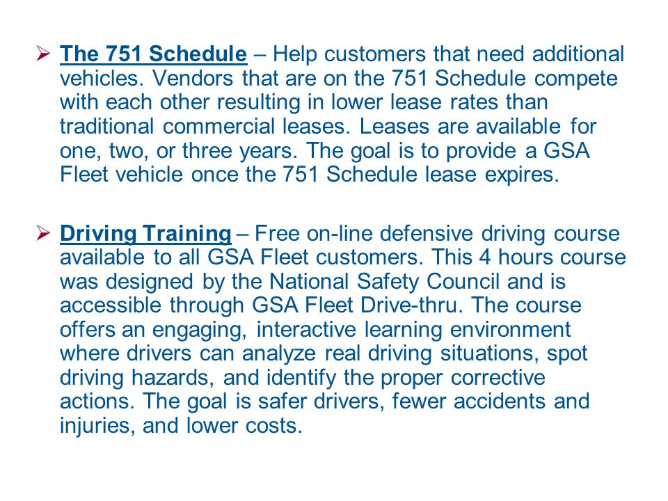 The 751 Schedule – Help customers that need additional vehicles