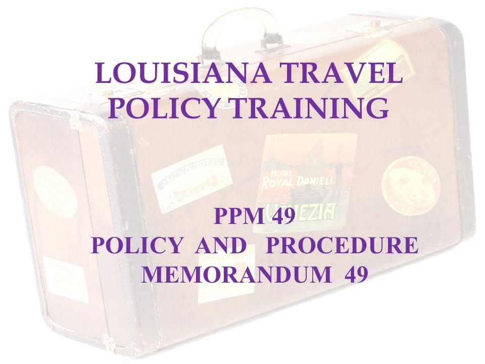 LOUISIANA TRAVEL POLICY TRAINING