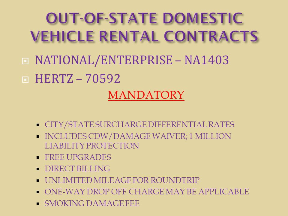 OUT-OF-STATE DOMESTIC VEHICLE RENTAL CONTRACTS