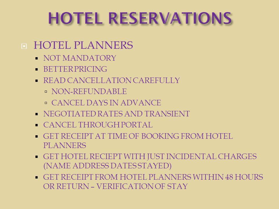 HOTEL RESERVATIONS HOTEL PLANNERS NOT MANDATORY BETTER PRICING