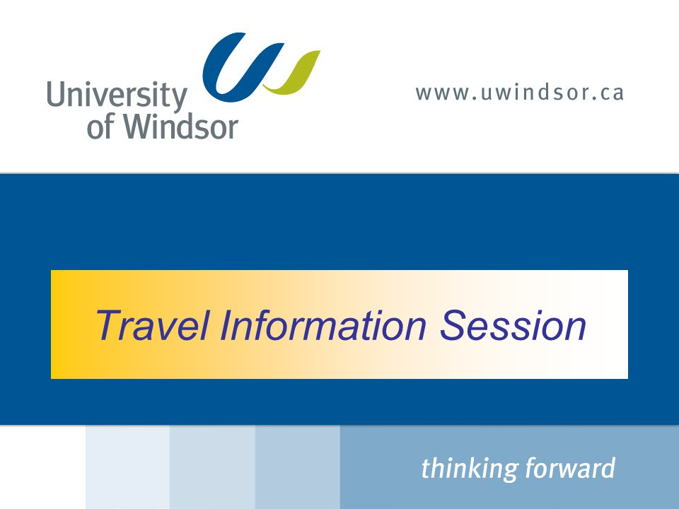 Travel Information Session