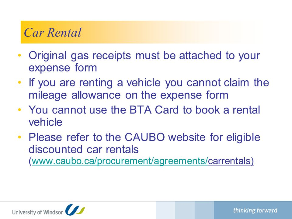 Car Rental Original gas receipts must be attached to your expense form