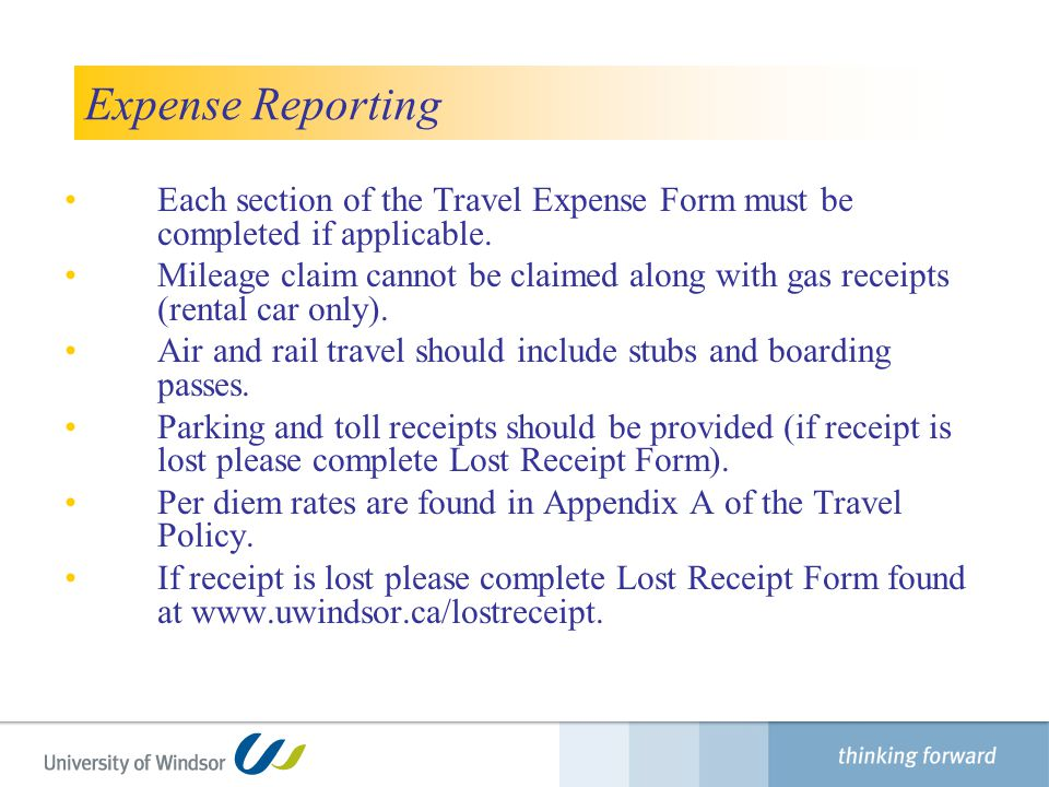 Finance Department Expense Reporting. Each section of the Travel Expense Form must be completed if applicable.