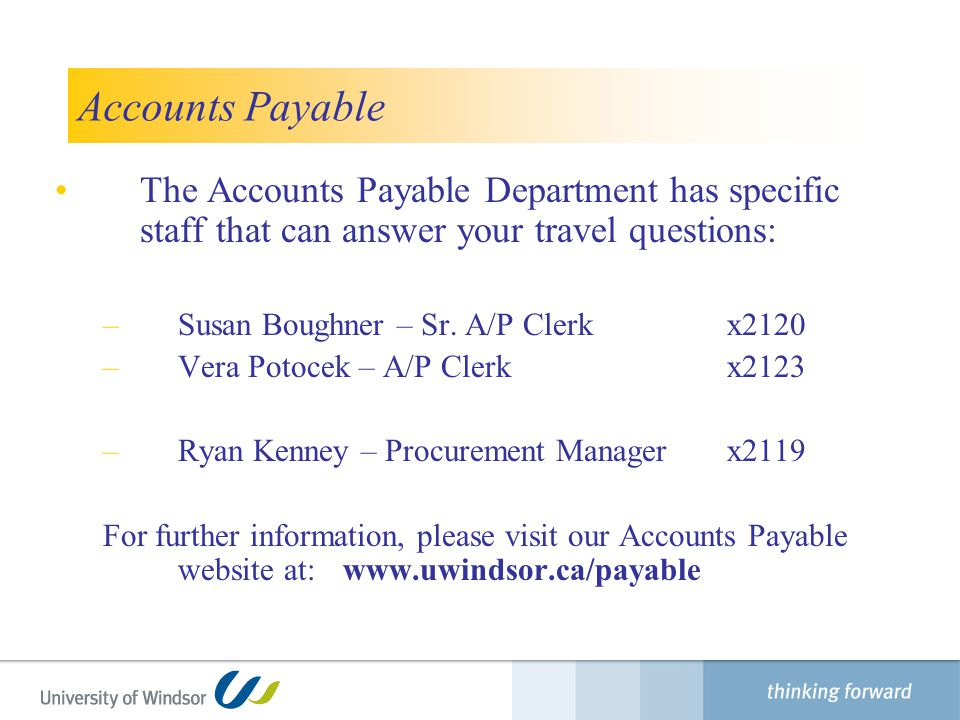 Finance Department Accounts Payable. The Accounts Payable Department has specific staff that can answer your travel questions: