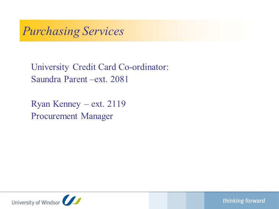 Purchasing Services University Credit Card Co-ordinator: